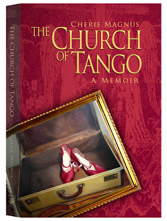 Cherie Magnus' new book, The Church of Tango, is out now.